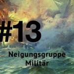 #13 Neigungsgruppe Militär